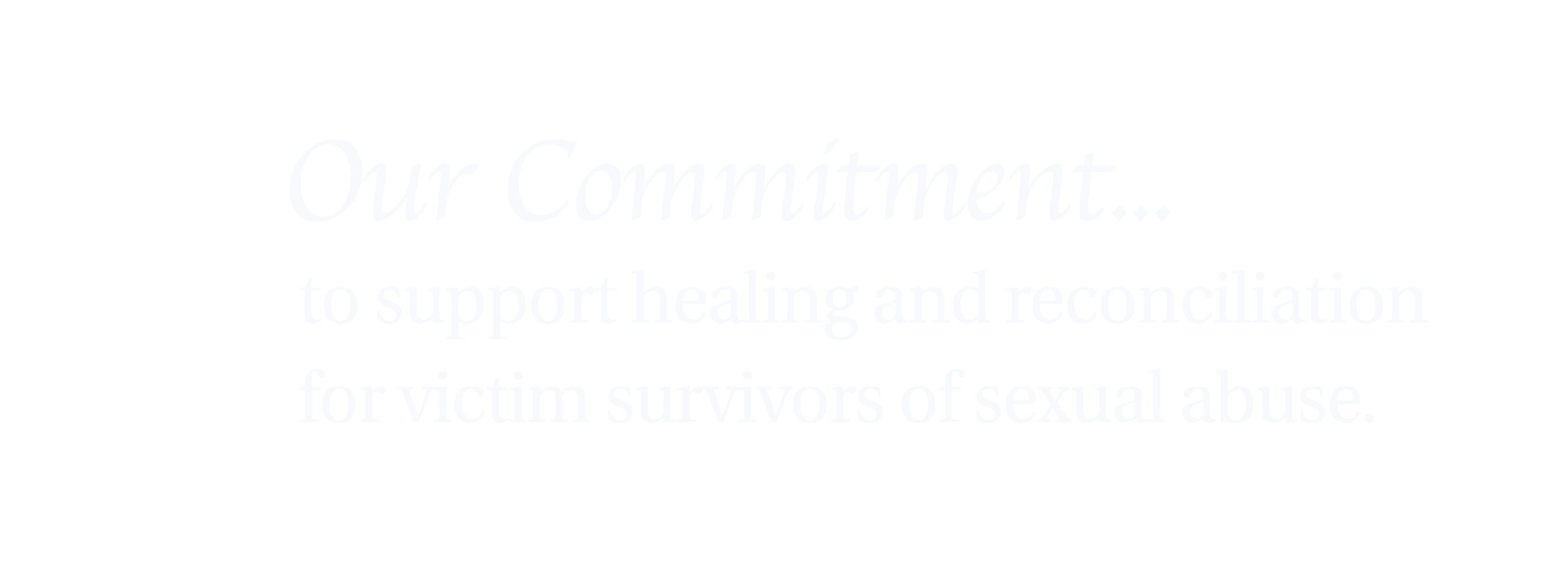 Our Solemn Commitment - to support healing and reconciliation for victim survivors of sexual abuse of minors